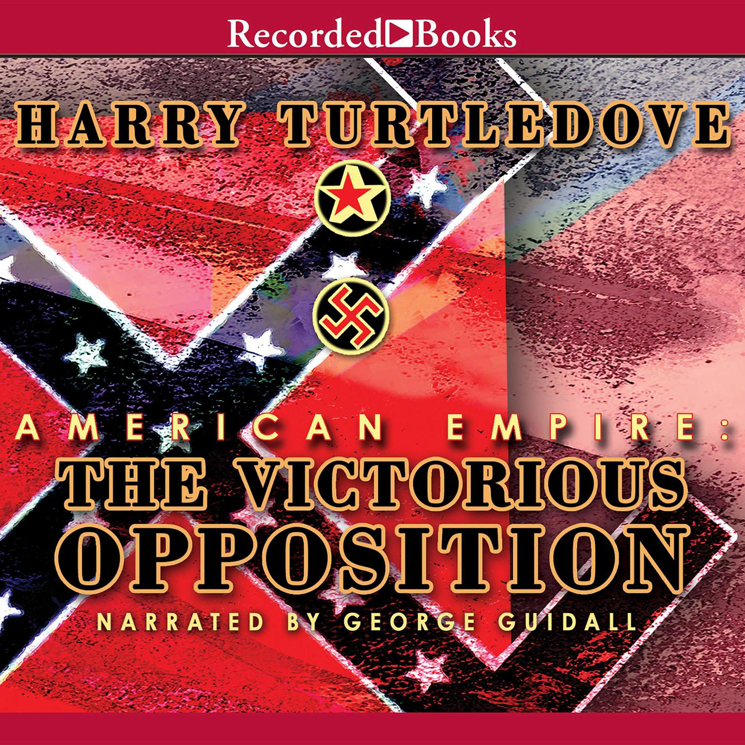 Printable American Empire: The Victorious Opposition Audiobook Cover Art