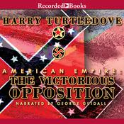 American Empire: The Victorious Opposition Audiobook, by Harry Turtledove