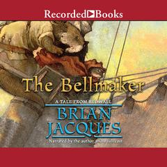 The Bellmaker Audiobook, by Brian Jacques