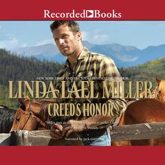 Creeds Honor Audiobook, by Linda Lael Miller