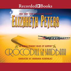 Crocodile on the Sandbank Audiobook, by Elizabeth Peters
