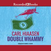 Double Whammy Audiobook, by Carl Hiaasen