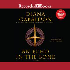 An Echo in the Bone: A Novel Audiobook, by