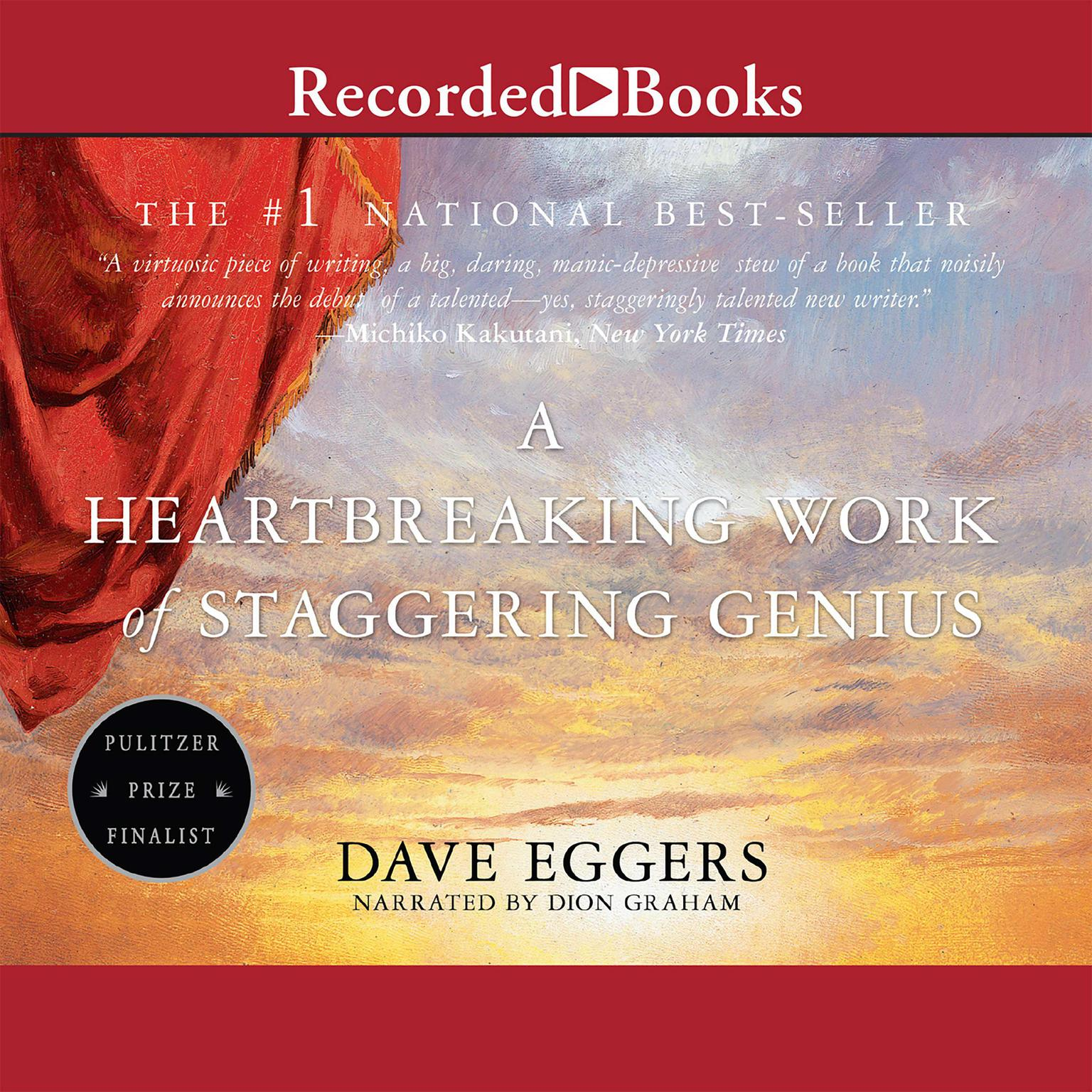 Printable A Heartbreaking Work of Staggering Genius: A Memoir Based on a True Story Audiobook Cover Art