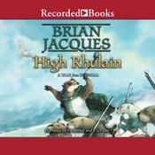 High Rhulain: Redwall, Book 21, by Brian Jacques