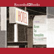 I Hotel, by Karen Tei Yamashita