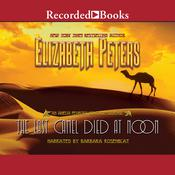 The Last Camel Died at Noon, by Elizabeth Peters
