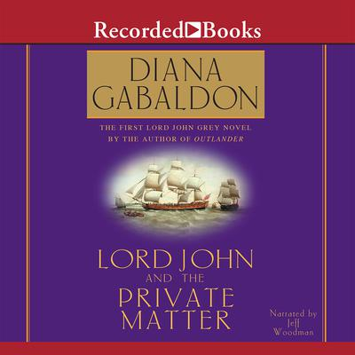 Lord John and the Private Matter Audiobook, by
