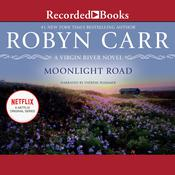 Moonlight Road Audiobook, by Robyn Carr