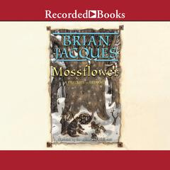 Mossflower Audiobook, by Brian Jacques
