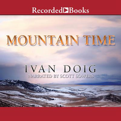 Mountain Time Audiobook, by Ivan Doig