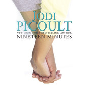 Nineteen Minutes, by Jodi Picoult