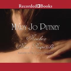 Nowhere Near Respectable Audiobook, by Mary Jo Putney