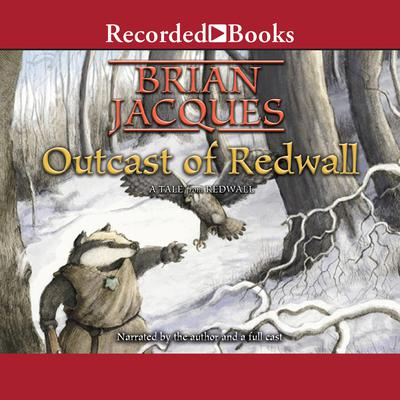 Outcast of Redwall Audiobook, by Brian Jacques
