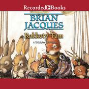 Rakkety Tam: A Tale from Redwall Audiobook, by Brian Jacques