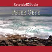 Safe from the Sea, by Peter Geye