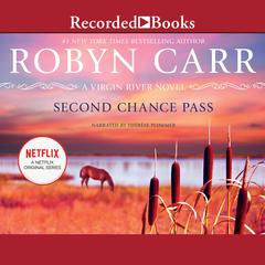 Second Chance Pass Audiobook, by Robyn Carr