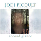 Second Glance Audiobook, by Jodi Picoult