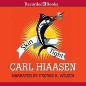 Skin Tight Audiobook, by Carl Hiaasen