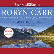 Temptation Ridge Audiobook, by Robyn Carr