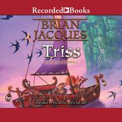 Triss, by Brian Jacques