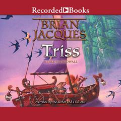Triss Audiobook, by Brian Jacques