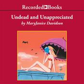 Undead and Unappreciated Audiobook, by MaryJanice Davidson