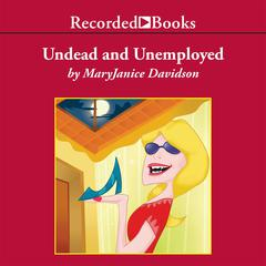 Undead and Unemployed Audiobook, by MaryJanice Davidson