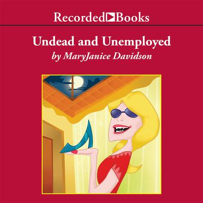 Undead and Unemployed Audiobook, by