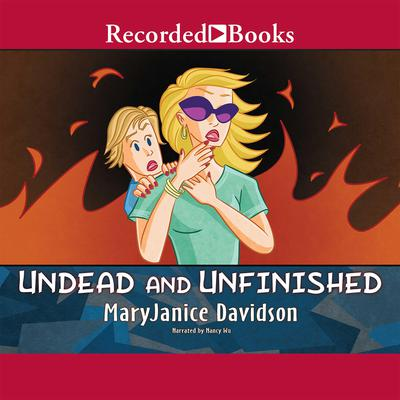 Undead and Unfinished Audiobook, by