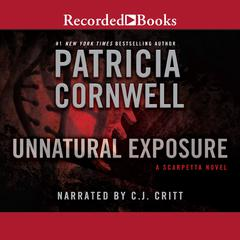 Unnatural Exposure Audiobook, by Patricia Cornwell
