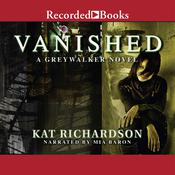 Vanished Audiobook, by Kat Richardson