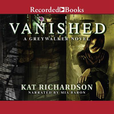 Vanished Audiobook, by Kat Richardson
