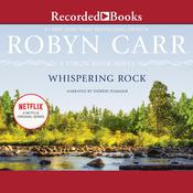 Whispering Rock Audiobook, by Robyn Carr