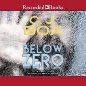 Below Zero Audiobook, by C. J. Box
