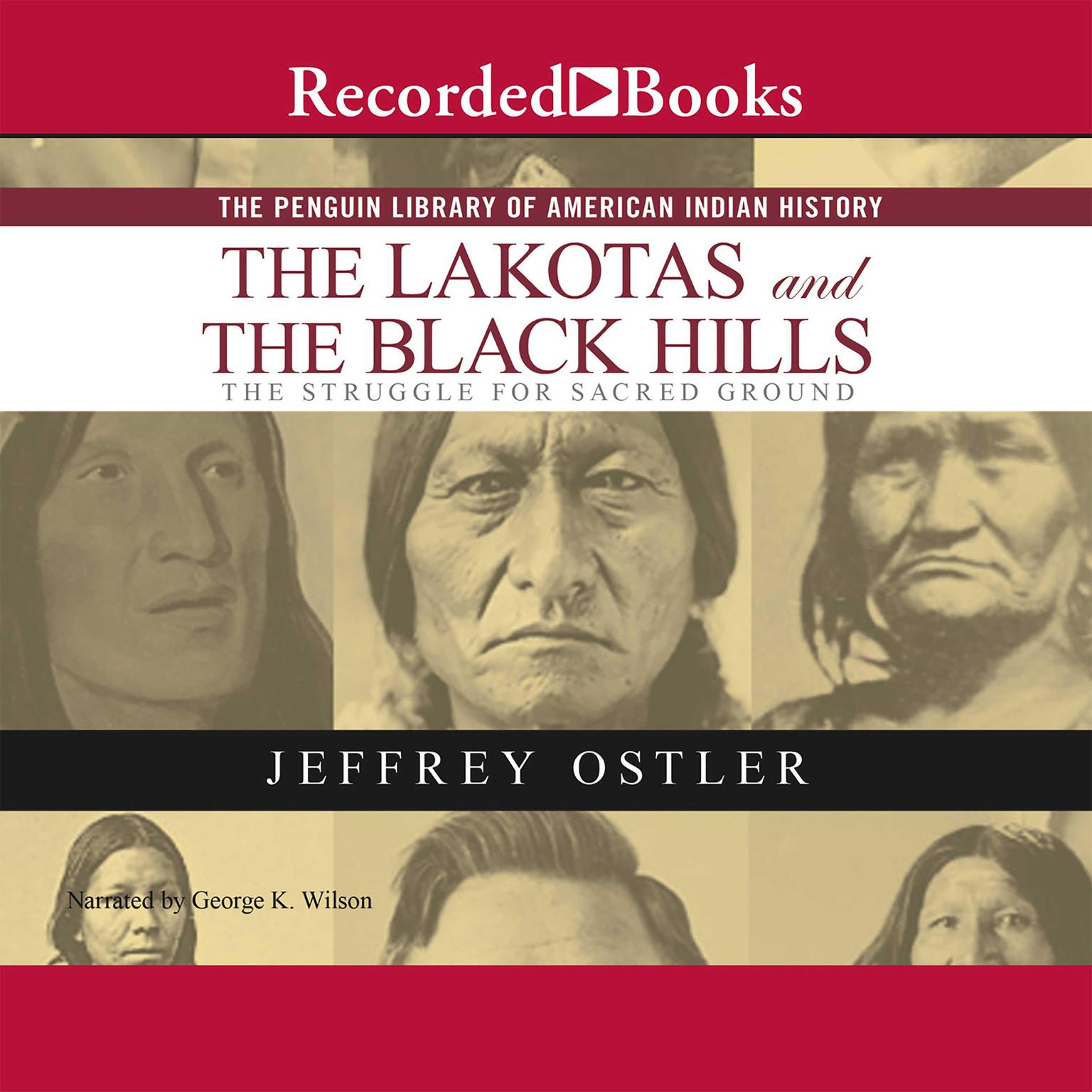 Printable The Lakotas and the Black Hills: The Struggle for Sacred Ground Audiobook Cover Art