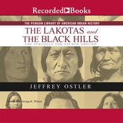 The Lakotas and the Black Hills: The Struggle for Sacred Ground Audiobook, by Jeff Ostler