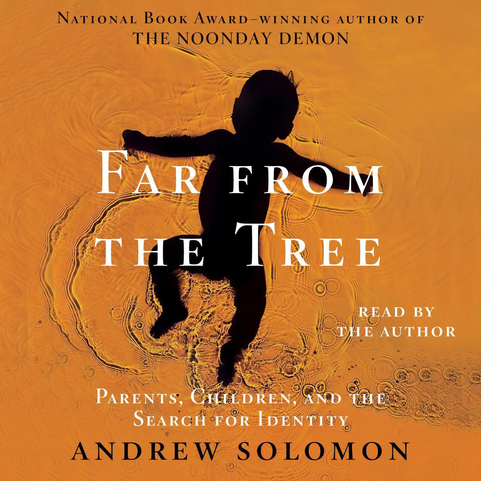 Printable Far from the Tree: Parents, Children and the Search for Identity Audiobook Cover Art