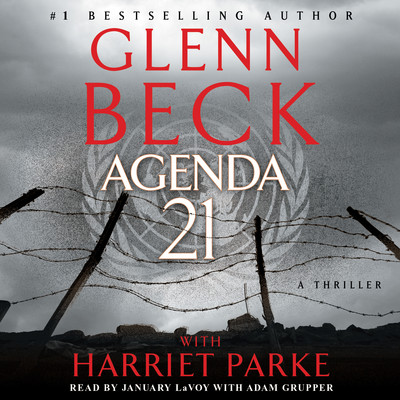 Agenda 21 Audiobook, by Glenn Beck