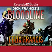 Dick Francis's Bloodline Audiobook, by Felix Francis