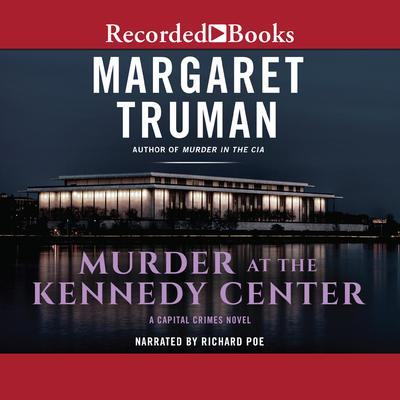 Murder at the Kennedy Center Audiobook, by Margaret Truman