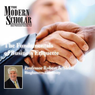 The Fundamentals of Business Etiquette Audiobook, by Robert A. Shutt