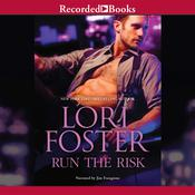 Run the Risk Audiobook, by Lori Foster