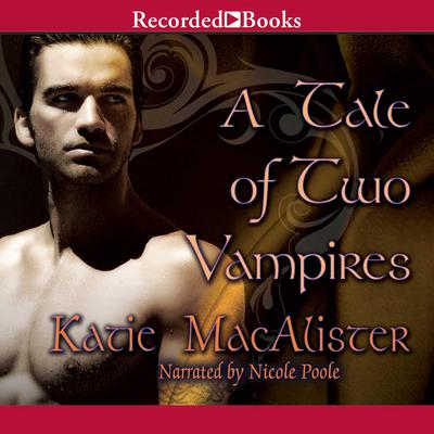 A Tale of Two Vampires Audiobook, by Katie MacAlister