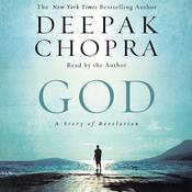 God: A Story of Revelation, by Deepak Chopra