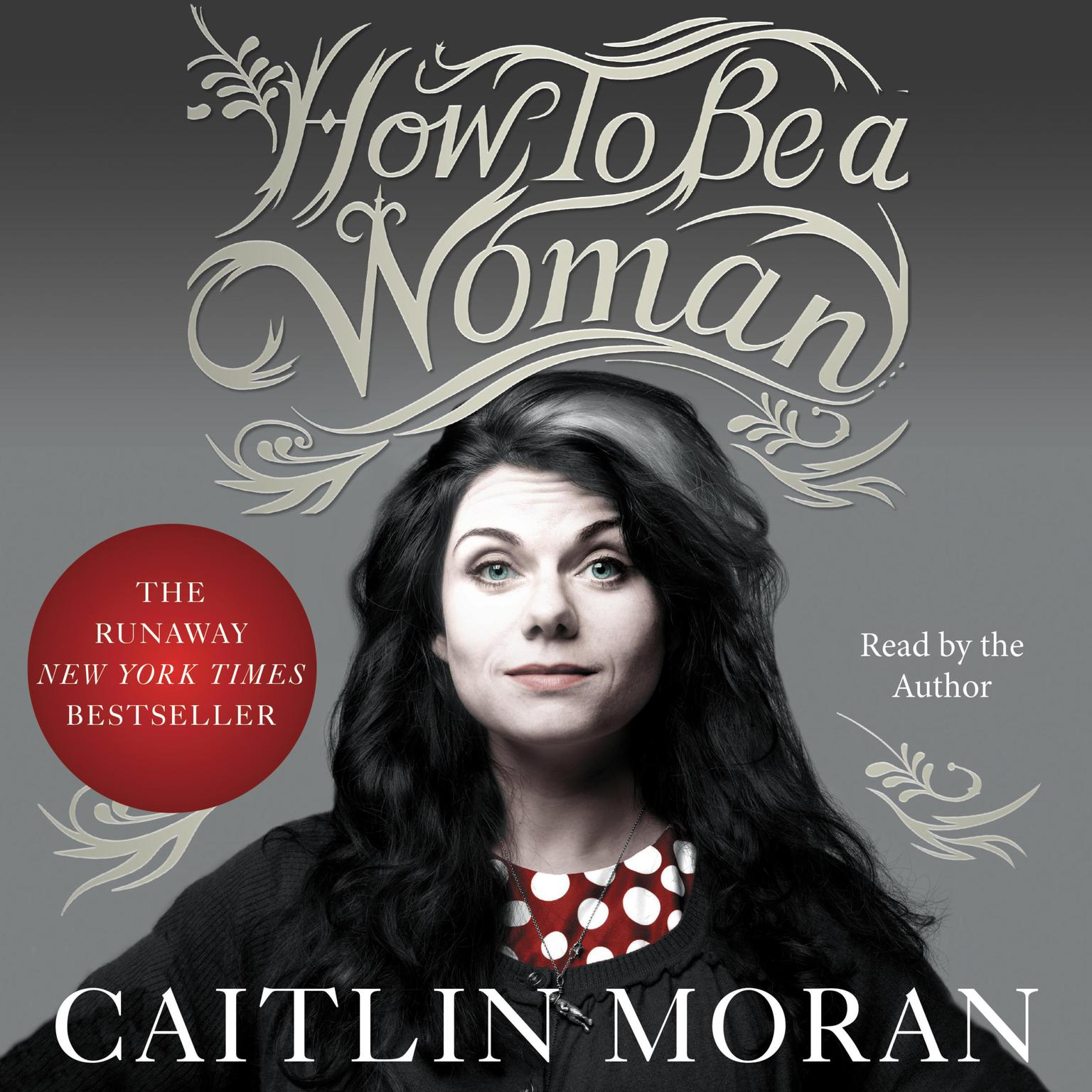 Printable How to Be a Woman Audiobook Cover Art