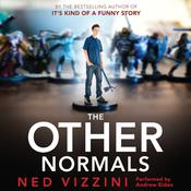 The Other Normals Audiobook, by Ned Vizzini
