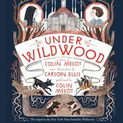 Under Wildwood, by Colin Meloy