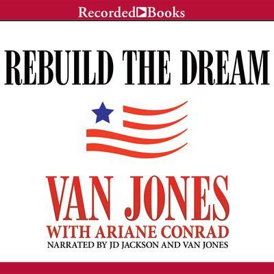 Rebuild the Dream Audiobook, by Van Jones