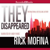 They Disappeared Audiobook, by Rick Mofina